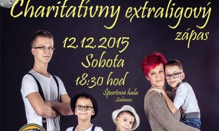 Charitatívny extraligový zápas v Sabinove už DNES!